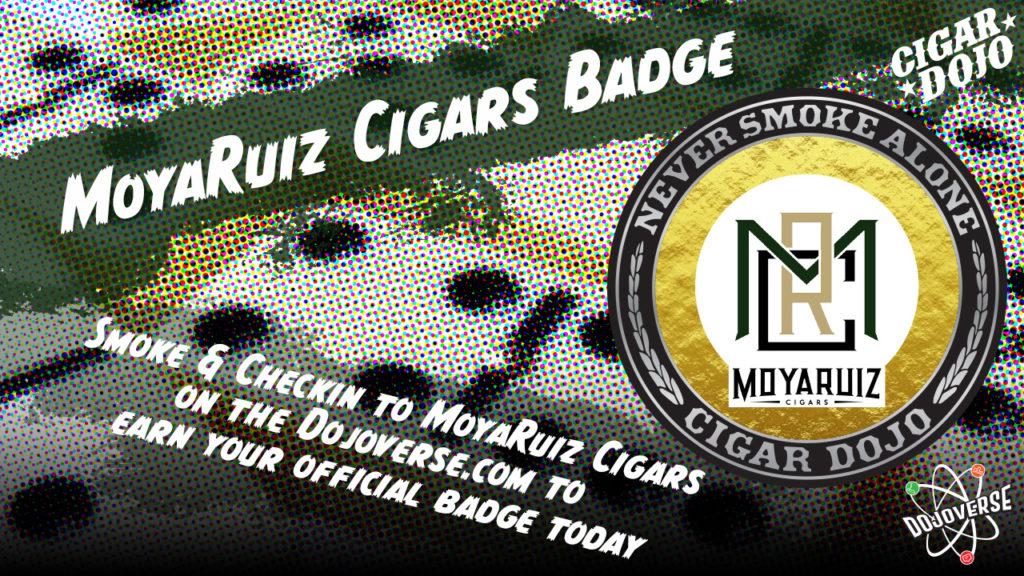 MoyaRuiz Cigars Badge promo